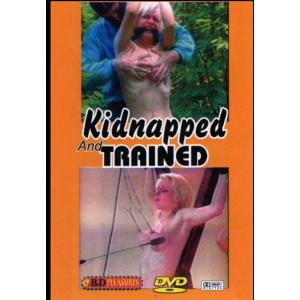 B&D Pleasures - Kidnapped & Trained