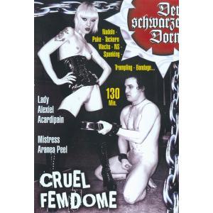 Der Schwarze Dorn - Cruel Femdome