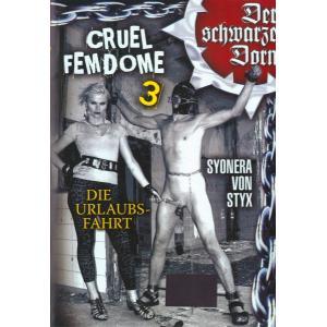 Der Schwarze Dorn - Cruel Femdome 3