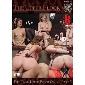 The Upper Floor - The final upper floor orgy Part 3