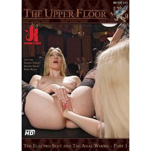 The Upper Floor - The Electro slut and the anal whore Part 1