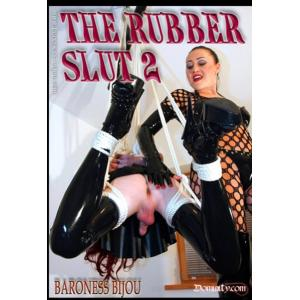The Rubber Slut 2
