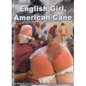 Ohh Tee Kay - English Girl, American Cane