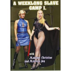 A Weeklong Slave Camp 1