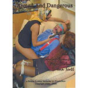 Bound Erotica - Armed and Dangerous