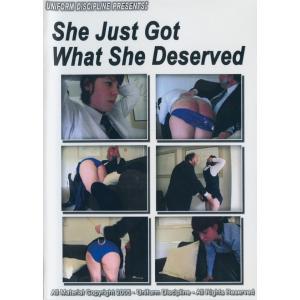 Uniform Discipline - She Just Got What She Deserved