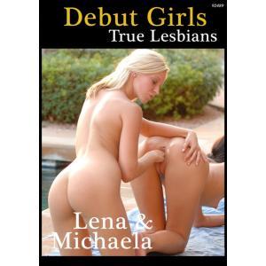 Debut Girls True Lesbian - Lena & Michaela