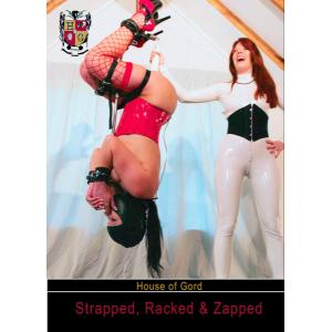 Strapped, Racked & Zapped