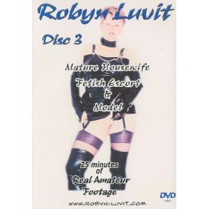 Robyn Luvit - Disc 3 Mature Housewife Fetish Escort & Model