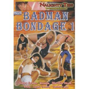 Badman Bondage 1