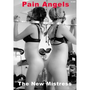 Pain Angels - The New Mistress