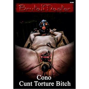 Brutal Master - Master Cono Cunt Torture Bitch