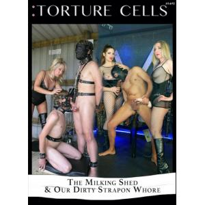 Torture Cells - The Milking Shed