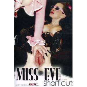 Alex D - Miss Eve Short Cuts
