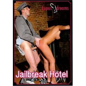 Lupus Pictures - Jailbreak Hotel