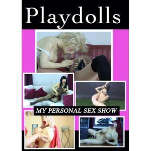 Playdolls - My Personal Sex Show