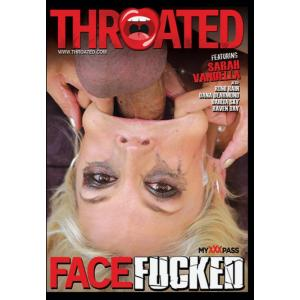 Throated - Face Fucking