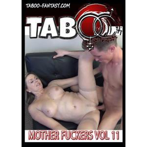 Taboo Fantasy - Mother Fuckers Volume 11
