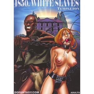 1850, White Slaves