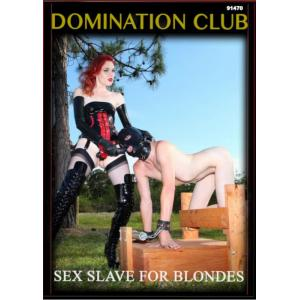 Domination Club - Sex Slave For Blondes