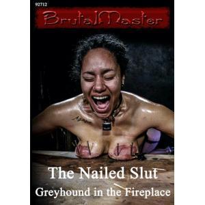 Brutal Master - The Nailed Slut