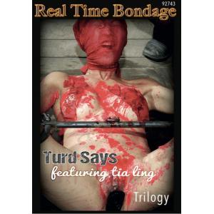 Real Time Bondage - Turd Says