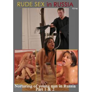 Rude Sex in Russia - Norturing of Young Nun in Russia Part 1 & 2