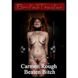 Brutal Master - Carmen Rough Beaten Bitch