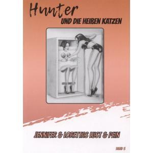 Hunter Und die Heißen Katzen