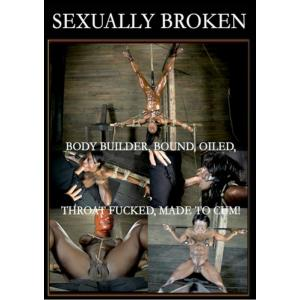 Sexually Broken - Bodybuilder Bound & Oiled