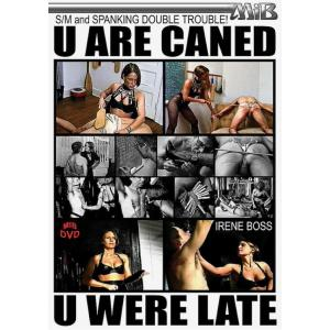 U are Caned - U Were Late
