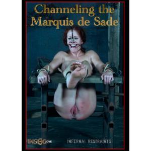 Infernal Restraints - Channeling The Marquis de Sade