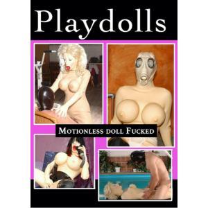 Playdolls - Motionless Doll Fucked