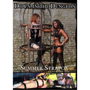Down In The Dungeon - Summer Strapon