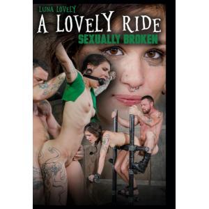 Sexually Broken - A lovely Ride