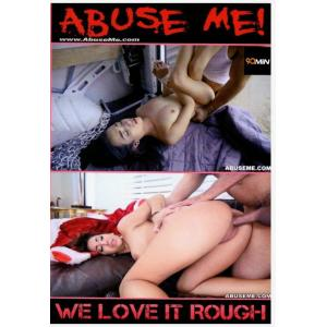 Abuse Me - We Love it Rough 4