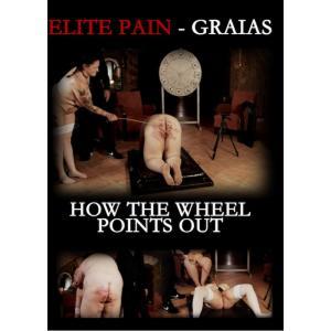 Elite Pain Graias - How The Wheel Points Out