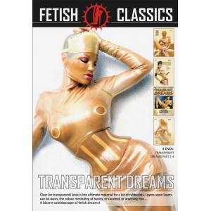 Fetish Classics - Transparent Dreams