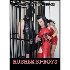 Down In The Cellar - Rubber Bi-Boys