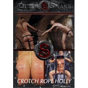 Queensnake - Crotch Rope Holly