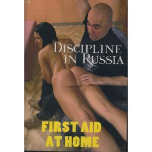 Discipline in Russia - First aid at home
