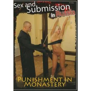 Sex and Submission in Russia - Punishment in Monastery
