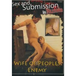 Sex and Submission in Russia - Wife of Peoples Enemy