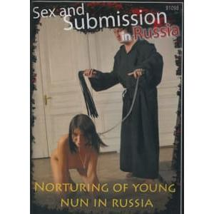 Sex and Submission in Russia - Norturing of young nun