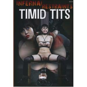 Infernal Restraints - Timid Tits & It Girl