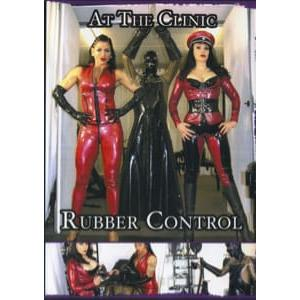 At the Clinic - Rubber Control