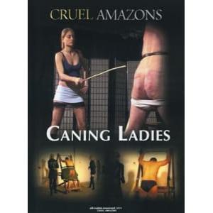 Cruel Amazons - Caning Ladies