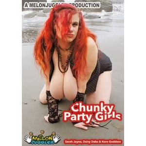 MelonJuggler - Chunky Party Girls