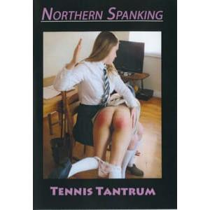 Northern Spanking - Tennis Tantrum