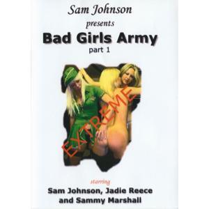 Sam Johnson - Bad Girls Army Part 1